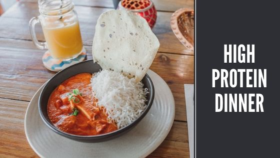 Top 5 High Protein Indian Dinner Dishes You Should Try
